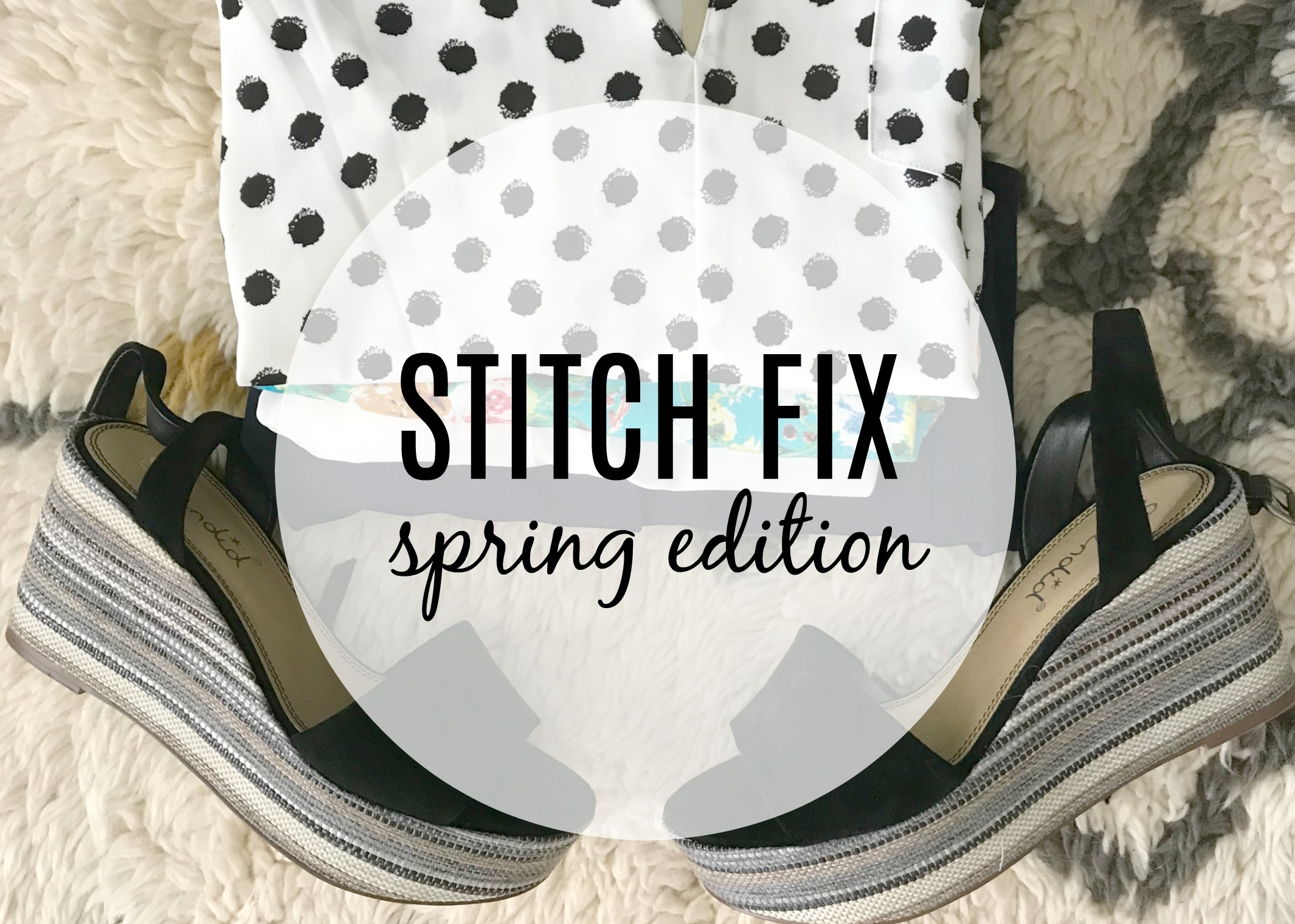 Stitch Fix Spring Edition + TBB Linkup | The Queen In Between